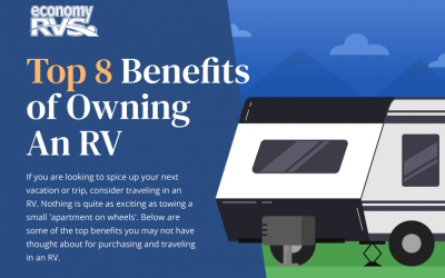 Top 8 Benefits Of Owning an RV